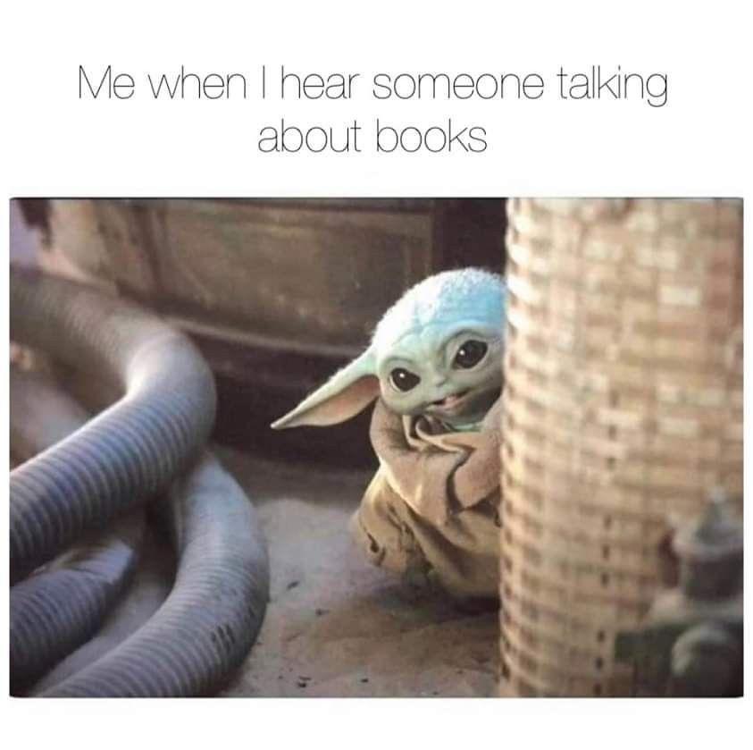 Pin By Kathy Mix On Books Libraries Book Memes Yoda Meme Books