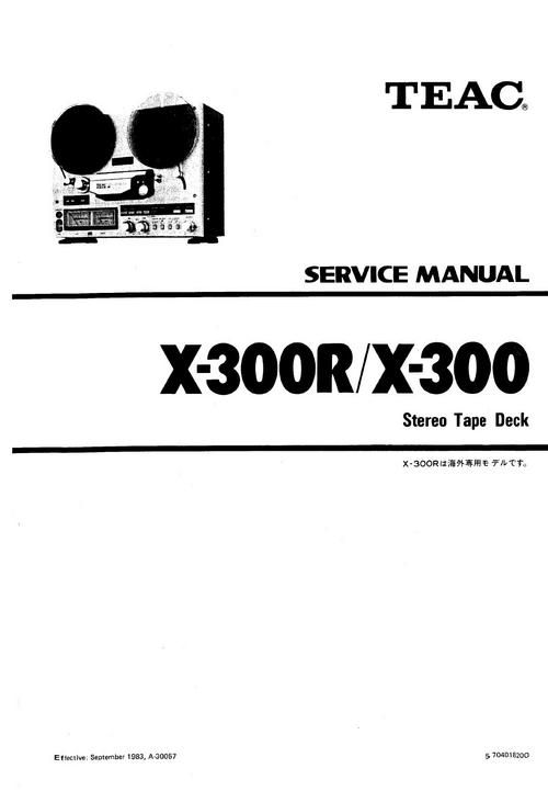 Teac X-300 & X-300-R reel tape recorder Service Manual