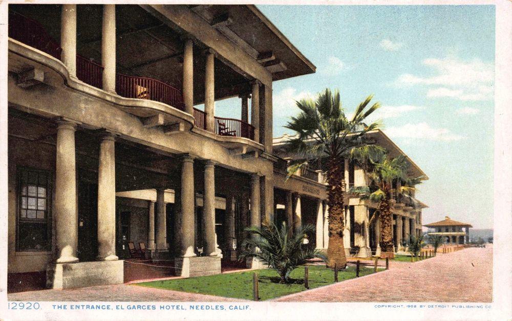 Postcard The Entrance To El Garces Hotel In Needles California 117460