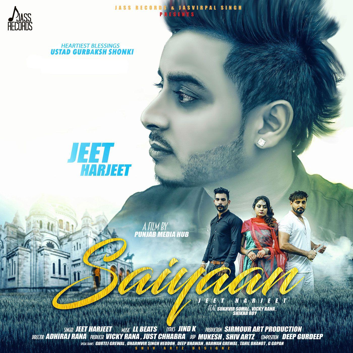 Saiyaan By Jeet Harjeet Mp3 Song Download Mp3 Song Songs