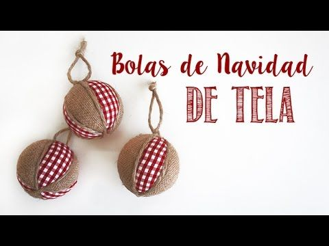 Youtube navidad pinterest bolas de navidad adornos for Cortinas de tela de saco