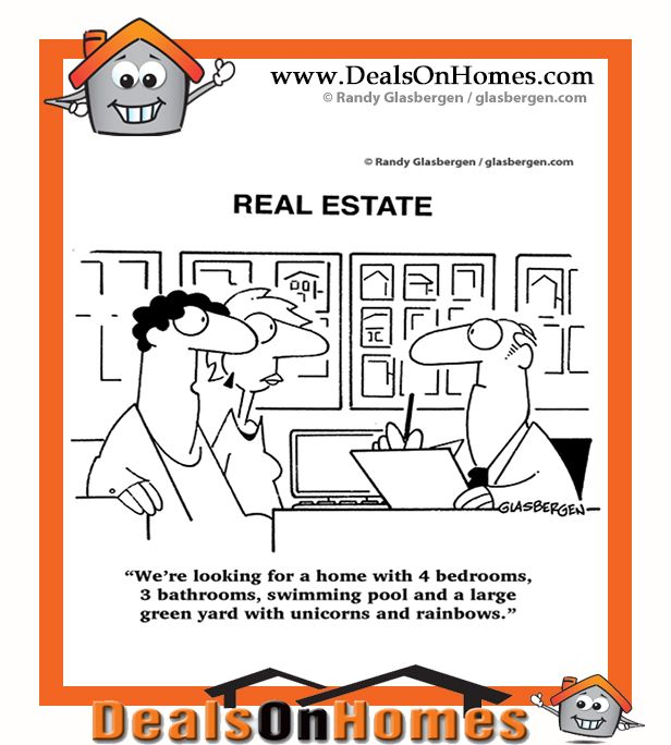 """#Real_Estate_Cartoon  """"We're looking for a home with 4 bedrooms, 3 bathrooms, swimming pool and a large green yard with unicorns and rainbows.""""  #Deals_On_Homes #barrington_il_homes_for_sale"""