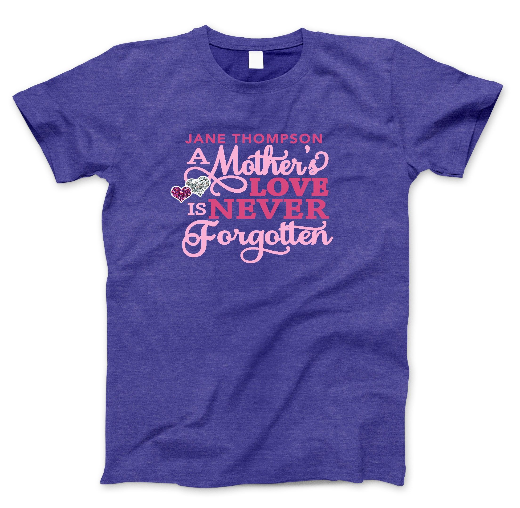 34b783f7 A Mother's Love In Loving Memory TShirt | Memorial In Loving Memory ...