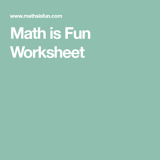 Math Is Fun Worksheet Fun Math Fun Worksheets Math