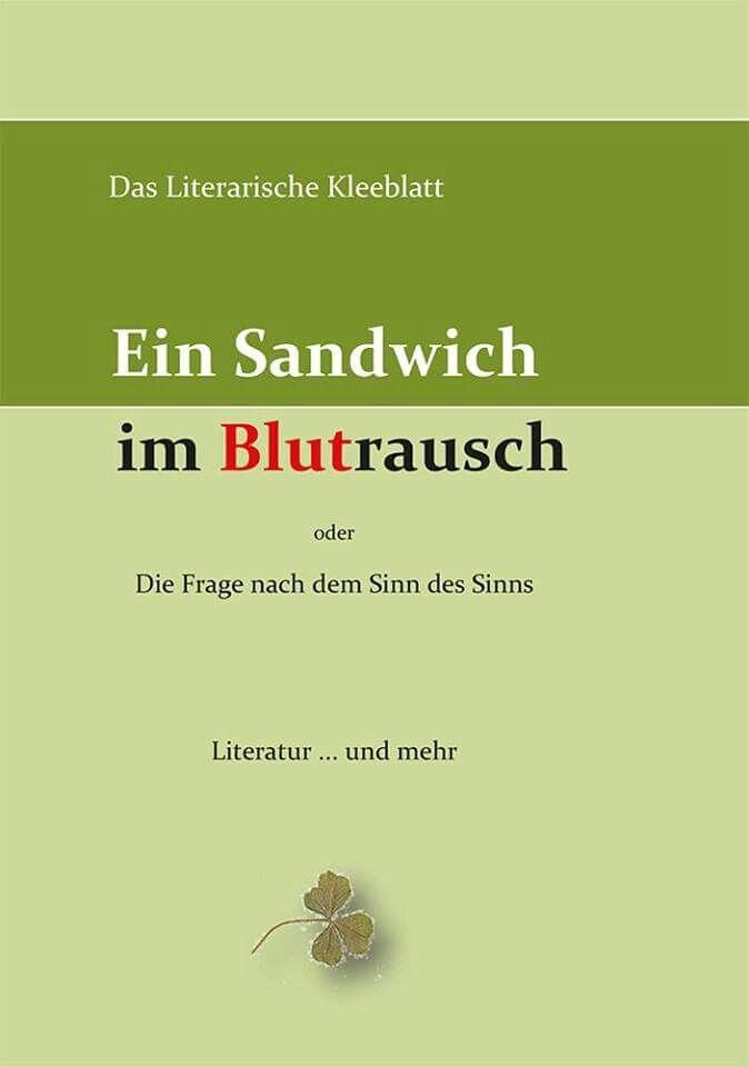 Das Literarische Kleeblatt: Ein Sandwich im Blutrausch