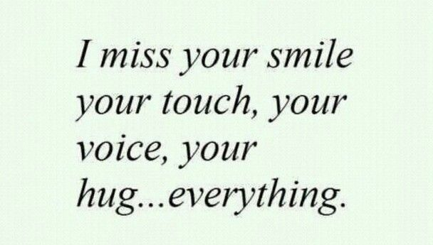 I Miss Everything About You Mom Miss My Husband Quotes I Miss My Mom I Miss Your Smile