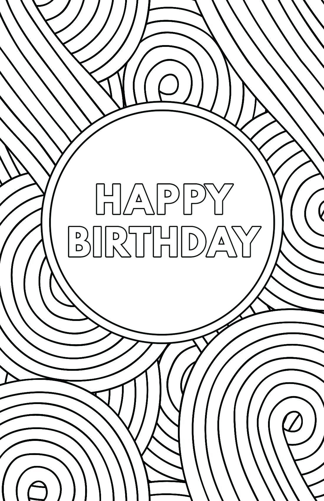 Happy Birthday Cards Coloring Pages Coloring Coloring Book Printable Color In 2020 Free Printable Birthday Cards Happy Birthday Cards Printable Coloring Birthday Cards
