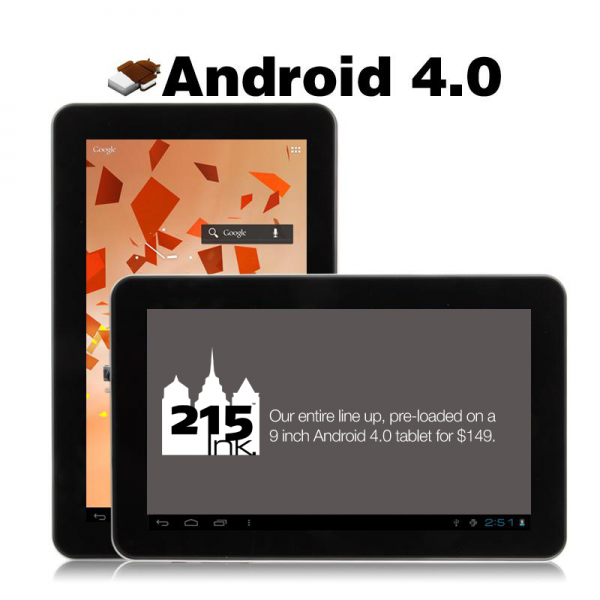 "The 215 Ink Android 4.0 9"" Tablet PREORDER Tablet 9"