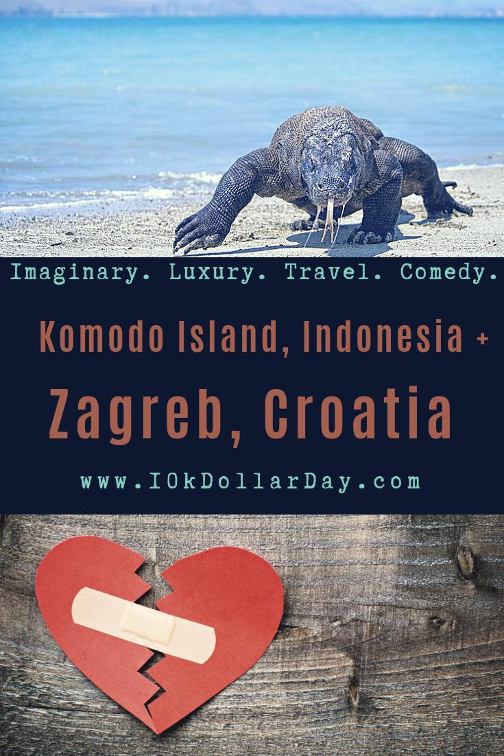10k Dollar Day In Komodo Island Indonesia Zagreb Croatia Komodo Island Croatia Zagreb