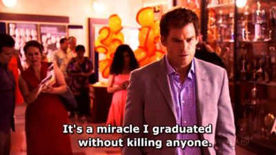 La Douleur Exquise Dexter Funny Dexter Morgan Quotes Dexter Quotes
