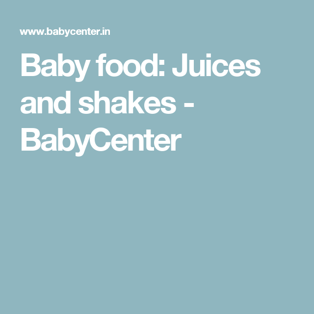 Baby Food Juices And Shakes