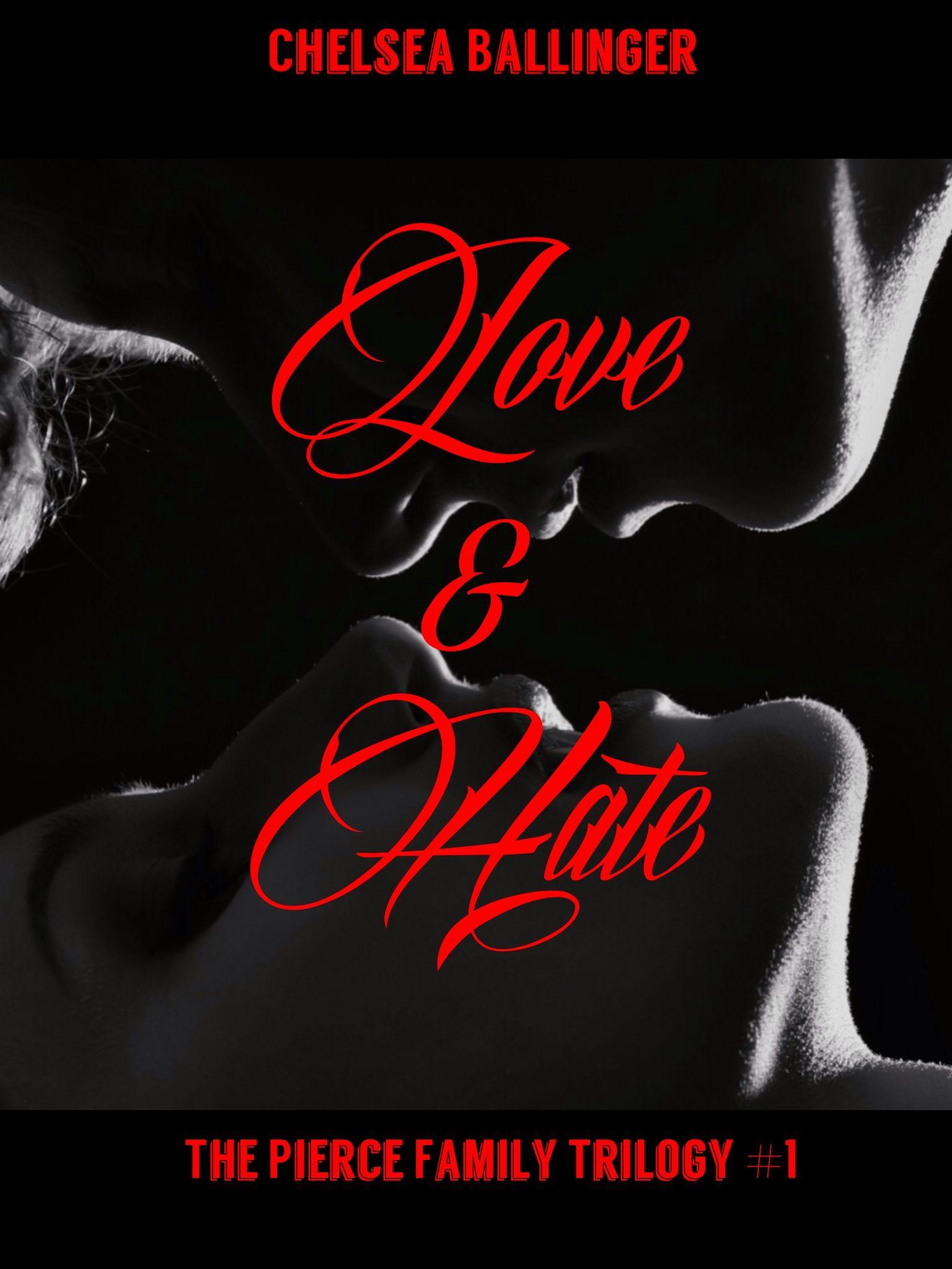 Httpamazonlove hate pierce family trilogy ebookdp love and hate the pierce family trilogy book by chelsea ballinger fandeluxe Ebook collections