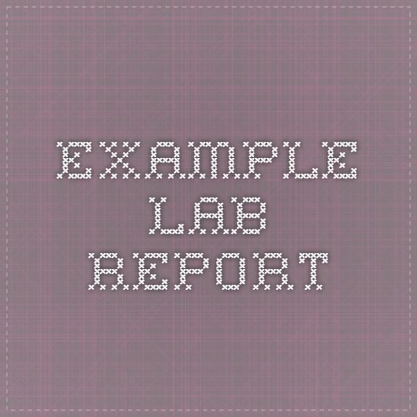 Example Lab Report  Apologia General Science
