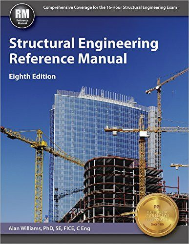 Structural Engineering Reference Manual 8th Ed Structural Engineering Civil Engineering Books Engineering