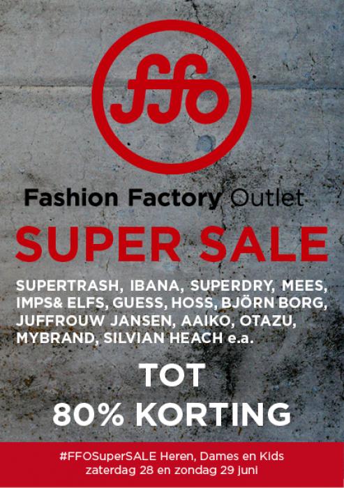df0fa4b517877d Fashion Factory Outlet SUPER SALE -- Den Haag -- 28/06-29/06 ...