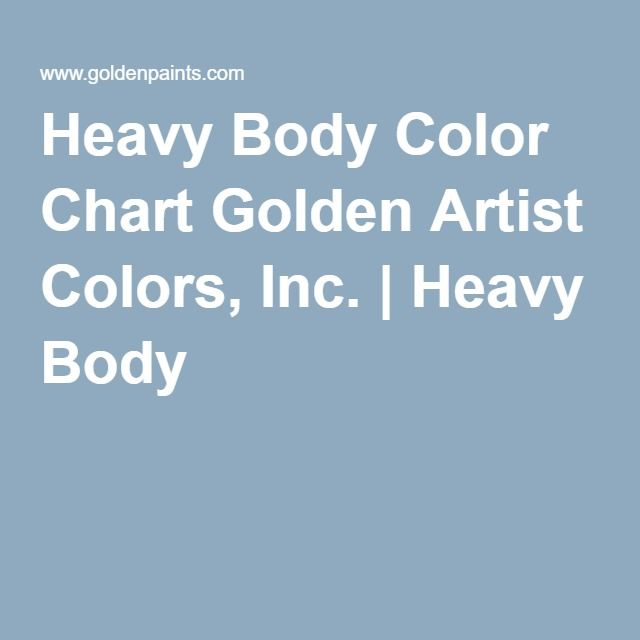 Heavy Body Color Chart Golden Artist Colors Inc Heavy Body