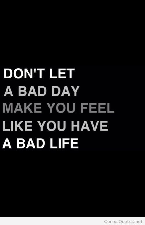 Bad Day Motivation Quote Wallpaper Text Quotes Wallpaper Quotes