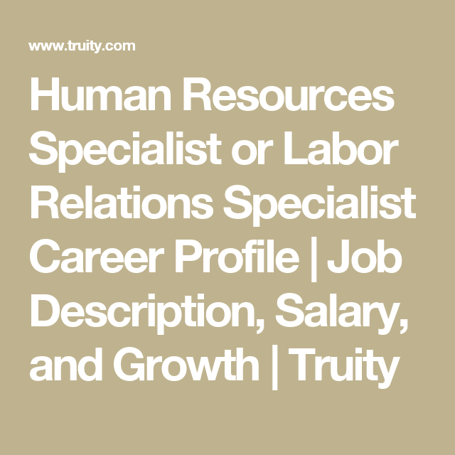 Human Resources Specialist Or Labor Relations Specialist Career