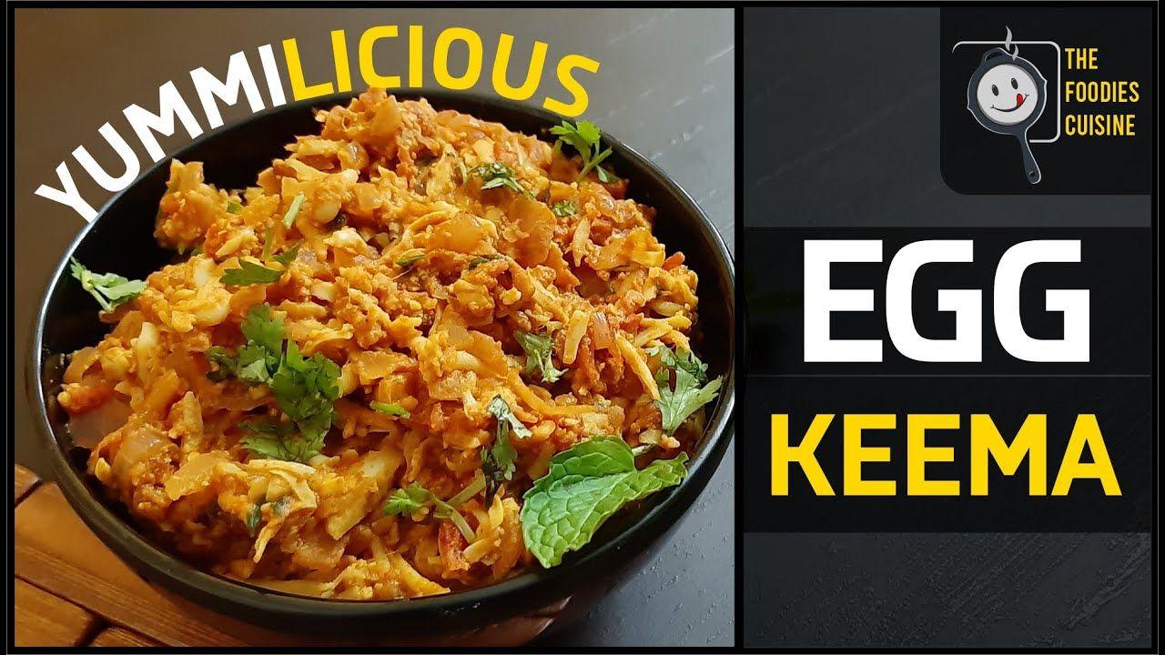 YUMMY Egg Keema | YUMMILICIOUS Egg Keema Recipe | The foodies Cuisine | ...