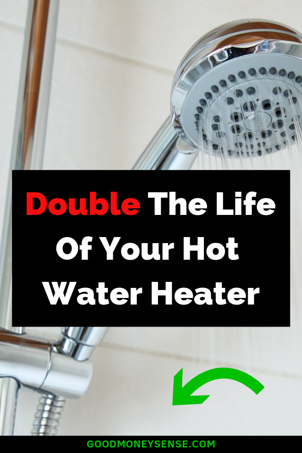 Increase The Life Of Your Water Heater By Replacing The Anode Rod Water Tank Life Double Life