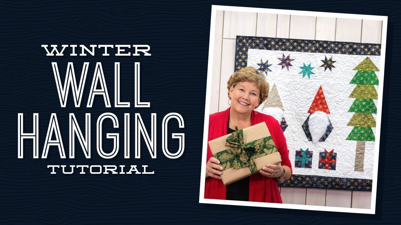 Make A Winter Wall Hanging Quilt With Jenny Doan Of