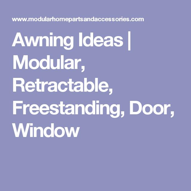 Awning Ideas | Modular, Retractable, Freestanding, Door ...