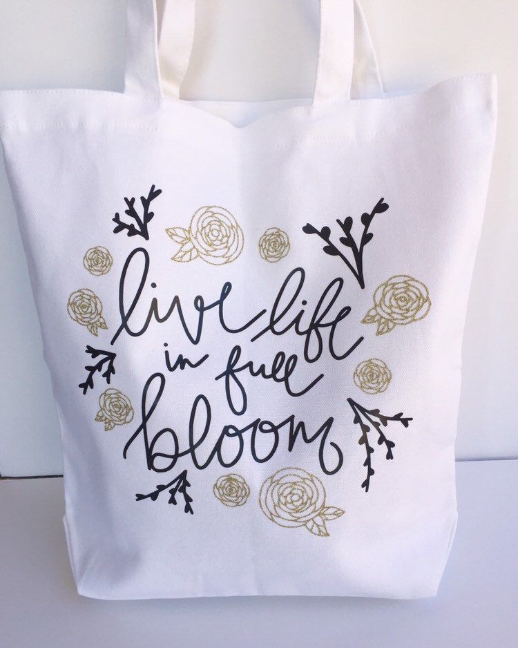 Live Life In Full Bloom Tote Bag Motivational Quote Carry All