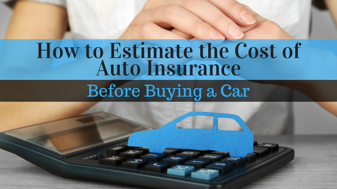 How to Get a Car Insurance Estimate Before Buying Your