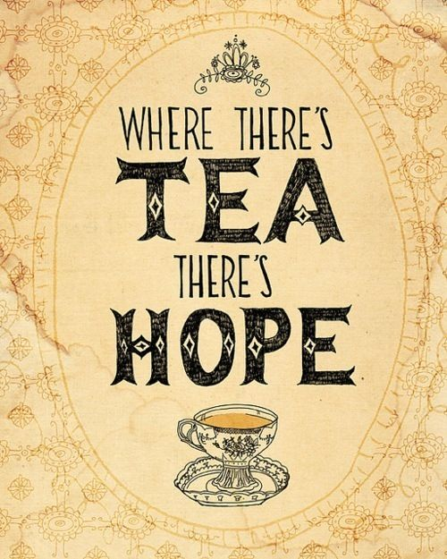 Cup Of Tea Quotes | Cup Of Tea, Cute, Hope, Quote, Tea   Inspiring Picture  On Favim.com