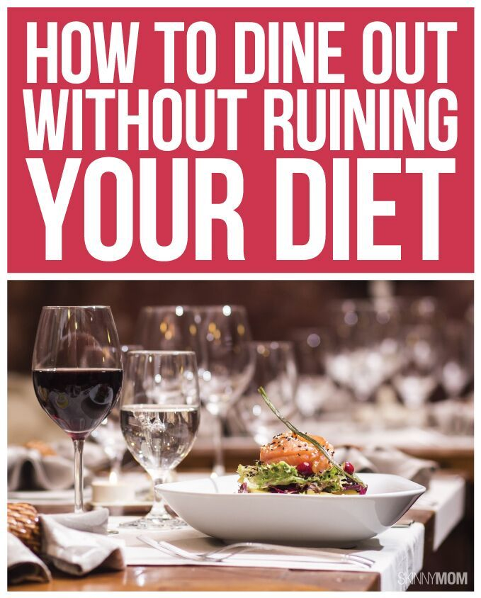 Tips And Tricks To Encourage Better Nutrition: How To Dine Out Without Ruining Your Diet