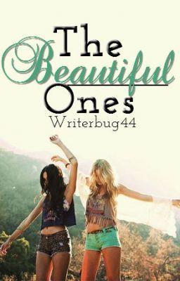The Beautiful Ones - 3- What Do You Remember? #wattpad #teen-fiction