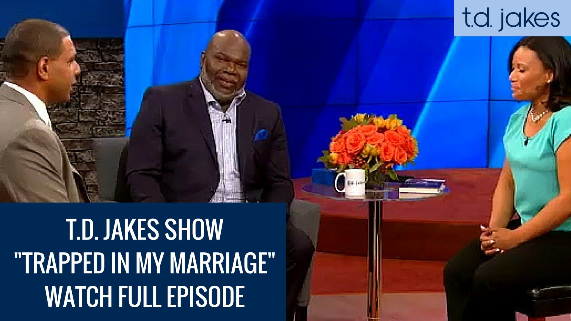 TD Jakes Show - Episode 11