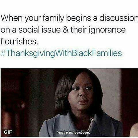 8d8b9da89980a6e66a381d7f9b0b5595 well, this has never happened to me my family's woke af