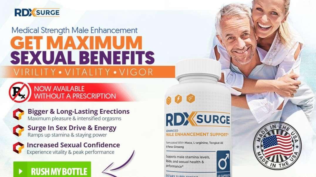 RDX Surge Male Enhancement Review: Pills Price, Benefits