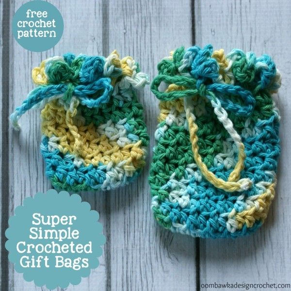 Super Simple Crocheted Gift Bags Crochet Gifts Simple Crochet And