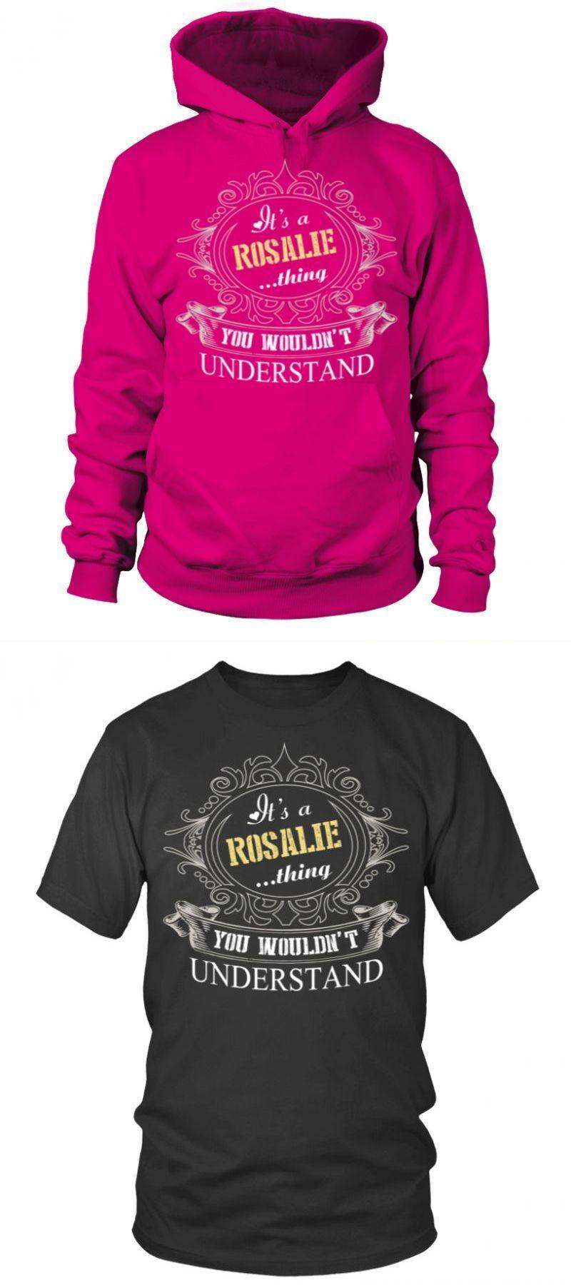 Add Rosalie On T Shirt It Is Rosalie Thing High Quality T Shirt
