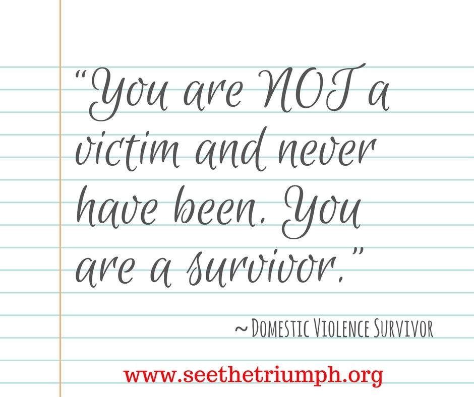 Domestic Violence Survivor Quotes Delectable You Are Not A Victim And Never Have Beenyou Are A Survivor