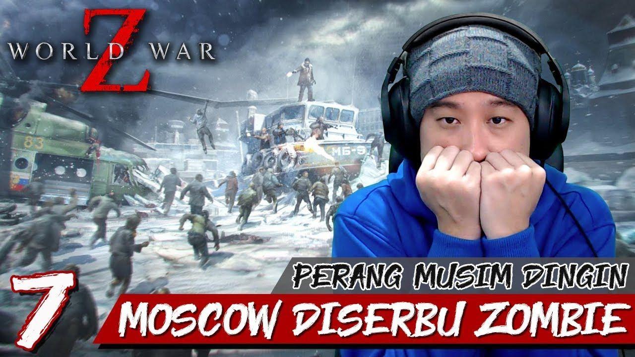Basmi Zombie Di Musim Dingin World War Z Indonesia Part 7 A Sign Fr Zombie Signs Father War