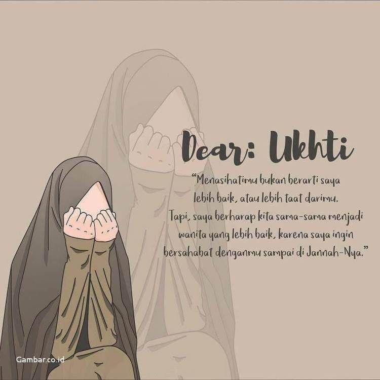 Kata Kata Muslimah Tentang Ukhti Kutipan Persahabatan Terbaik