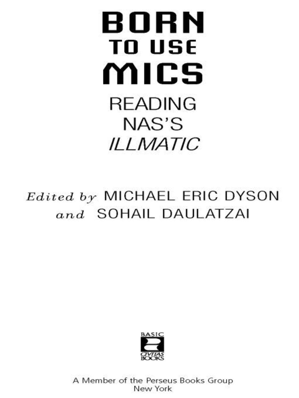 Reading Nass Illmatic Born to Use Mics