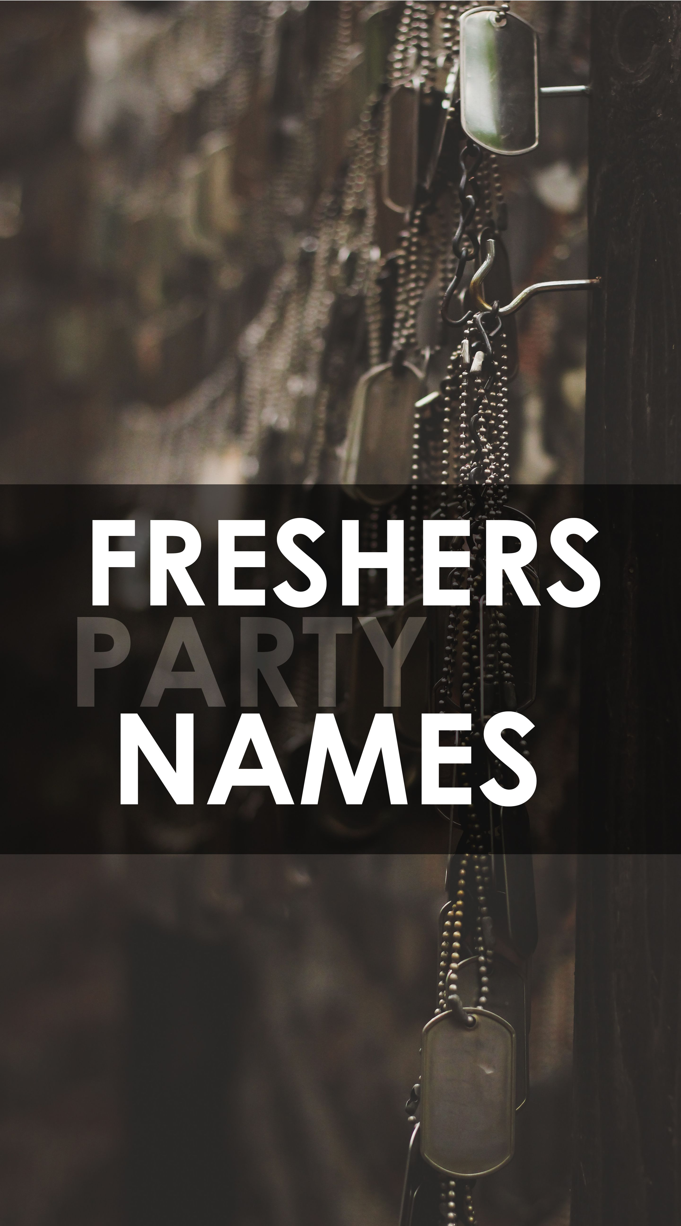 40 Unique and Creative Freshers Party Names You Can Grab Now