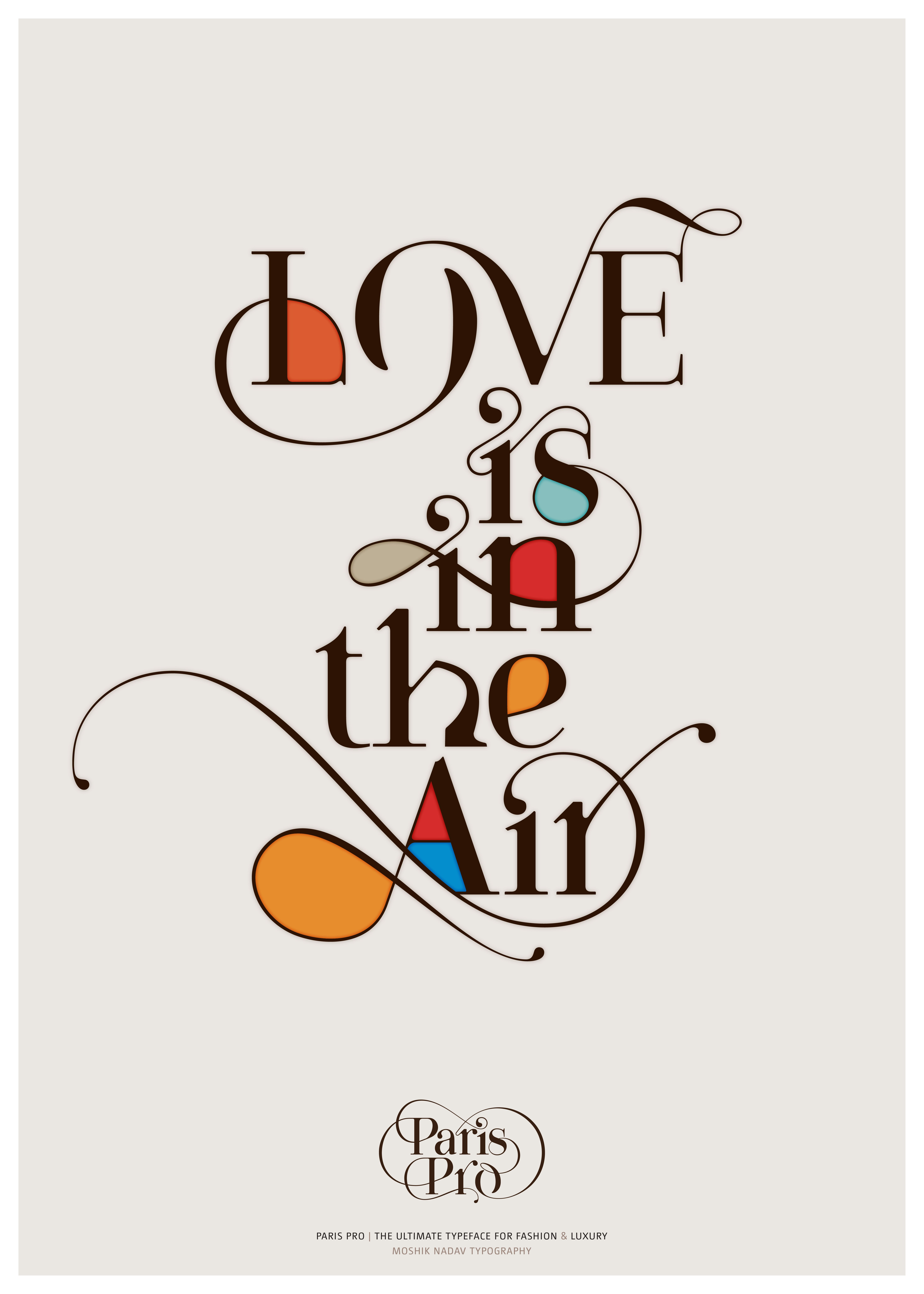 Love Is In The Air Made With The New Paris Pro Typeface With So Much Love Get Your Own Style