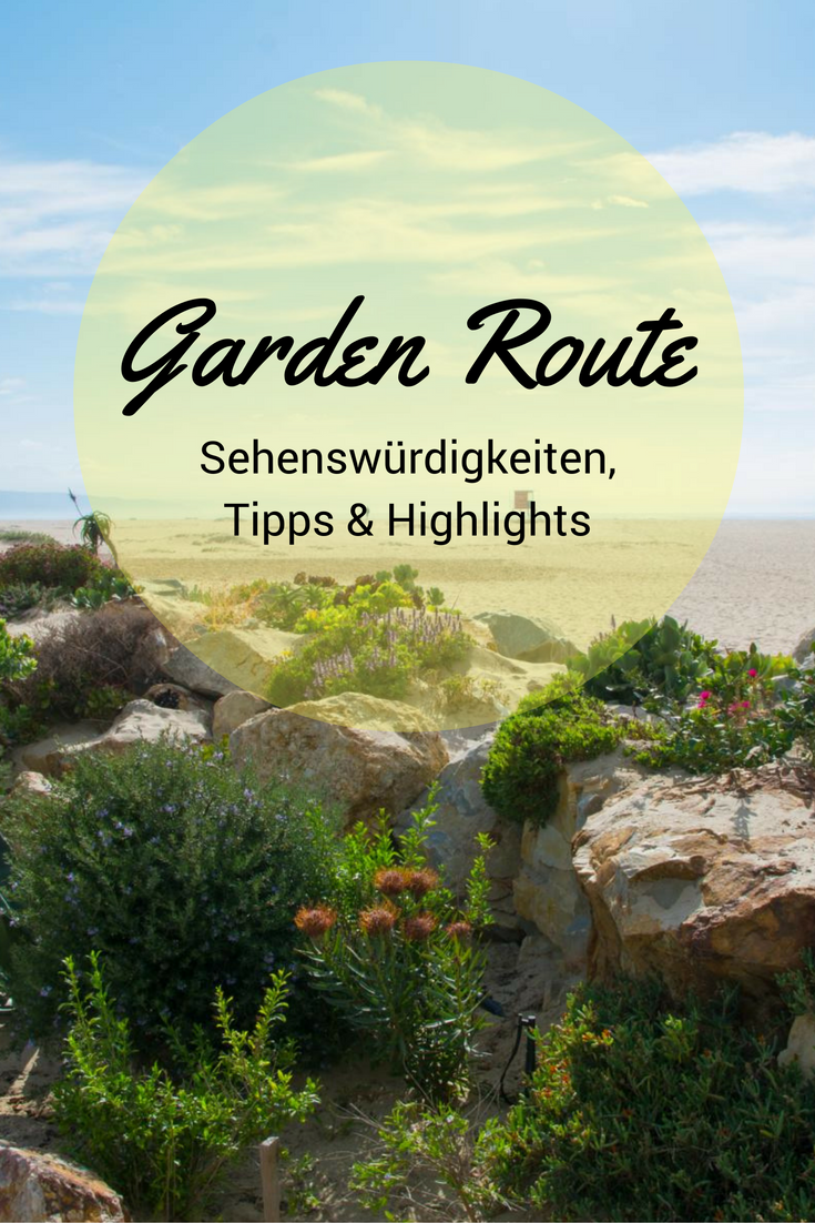 Garden Route Südafrika Sehenswürdigkeiten, Tipps