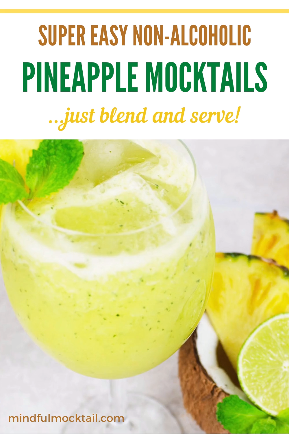 Pineapple Mocktail Recipe With Lime And Mint Non Alcoholic Cocktails Video Recipe Video In 2020 Drink Recipes Nonalcoholic Mocktail Recipe Alcohol Recipes