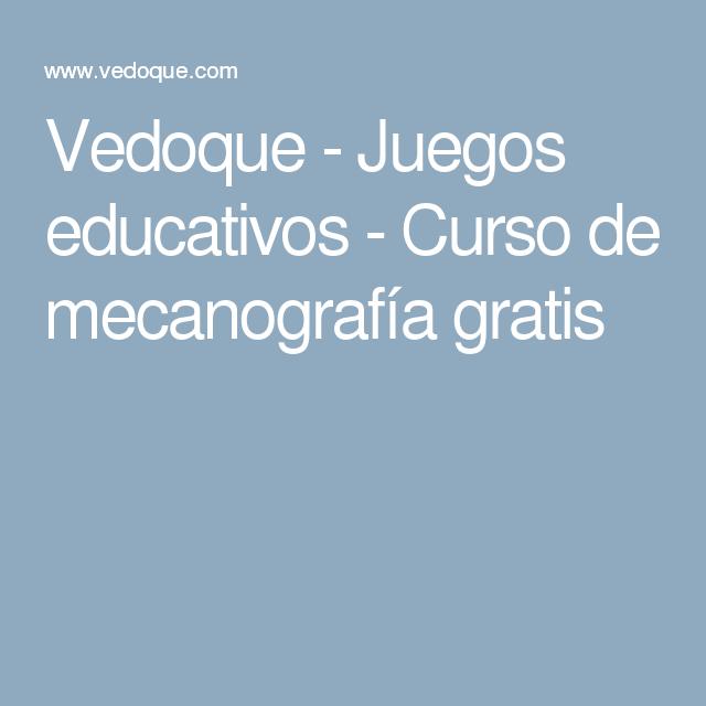 Juegos Educativos Curso De Mecanografía Gratis Juegos Educativos Juegos Cursillo