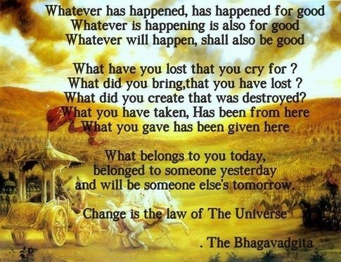 29++ Whatever has happened has happened for good bhagavad gita chapter inspirations