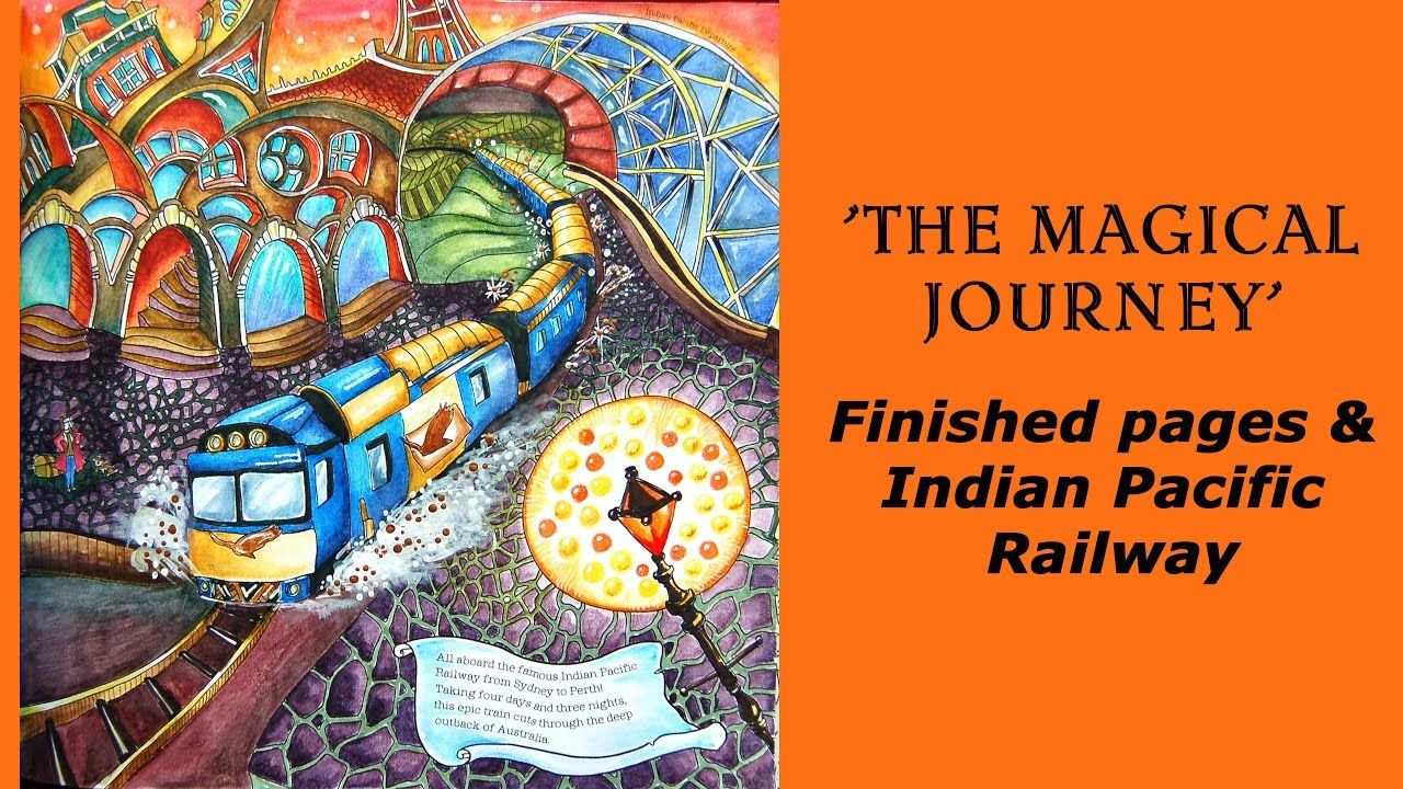 Magical Journey Finished Pages Indian Pacific Railway Raskraska An Christmas Coloring Books Coloring Books Magical