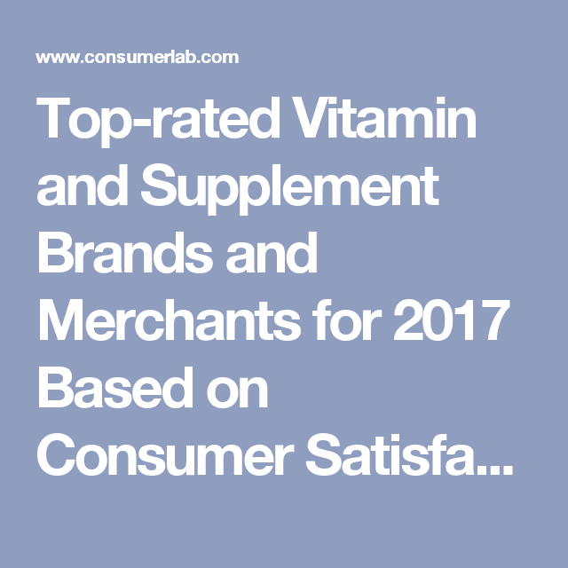 Top-rated Vitamin and Supplement Brands and Merchants for