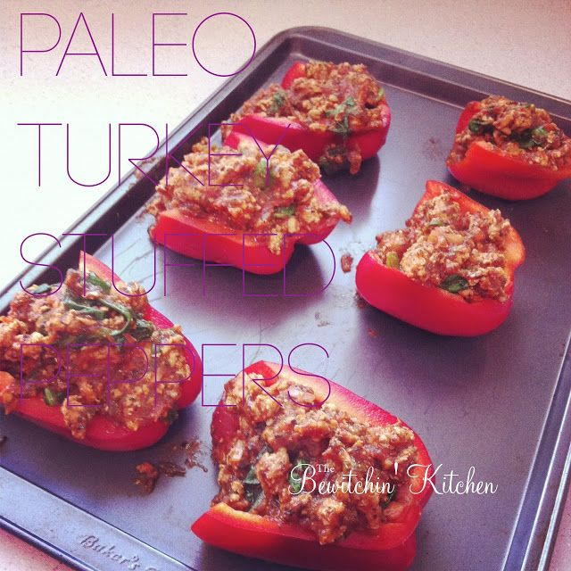 Paleo Turkey Stuffed Peppers The Bewitchin Kitchen Recipe Recipes How To Eat Paleo Paleo Cooking