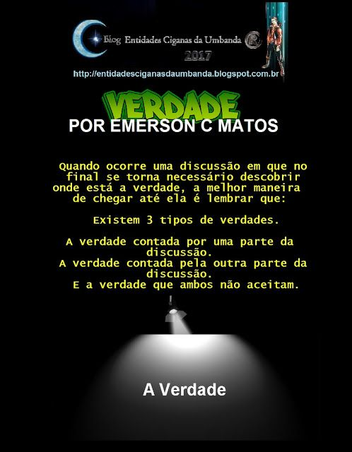 Entidades Ciganas da Umbanda (Clique Aqui) para entrar.: VERDADE - POR EMERSON C MATOS